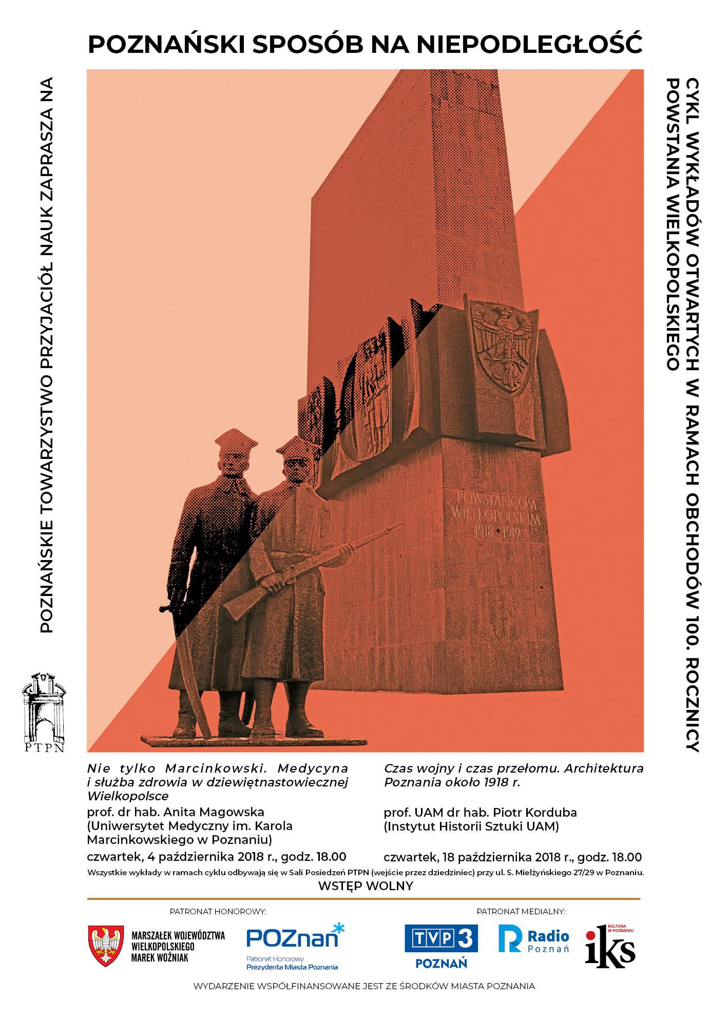 """POZNAŃSKI SPOSÓB NA NIEPODLEGŁOŚĆ, wykład pt. """"Czas wojny i czas przełomu. Architektura Poznania około 1918 roku"""""""